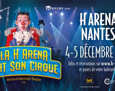 La H Arena fait son cirque : les 4 et 5 décembre 2021